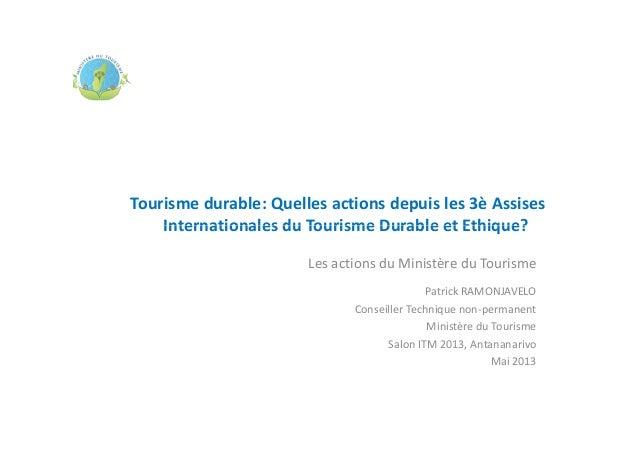 Tourisme durable: Quelles actions depuis les 3è Assises Internationales du Tourisme Durable et Ethique?Internationales du ...