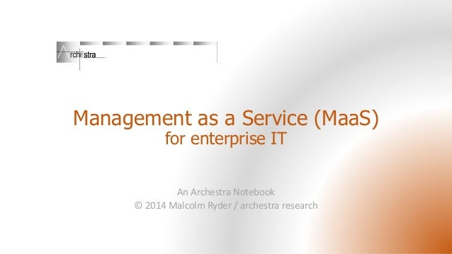 Management as a Service - MaaS for IT