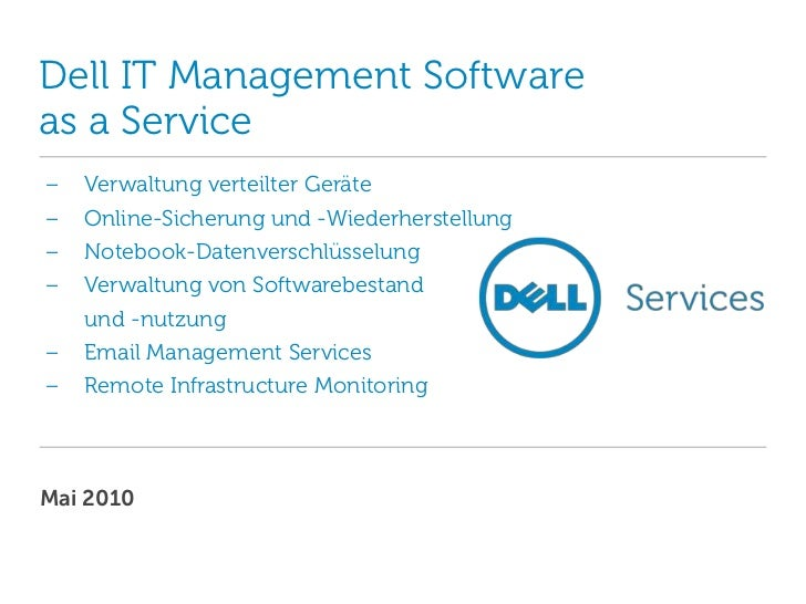 Dell IT Management Software as a Service<br /><ul><li>VerwaltungverteilterGeräte