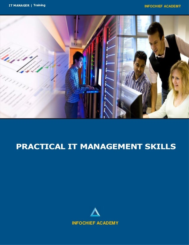 INFOCHIEF ACADEMYIT MANAGER | Training PRACTICAL IT MANAGEMENT SKILLS INFOCHIEF ACADEMY