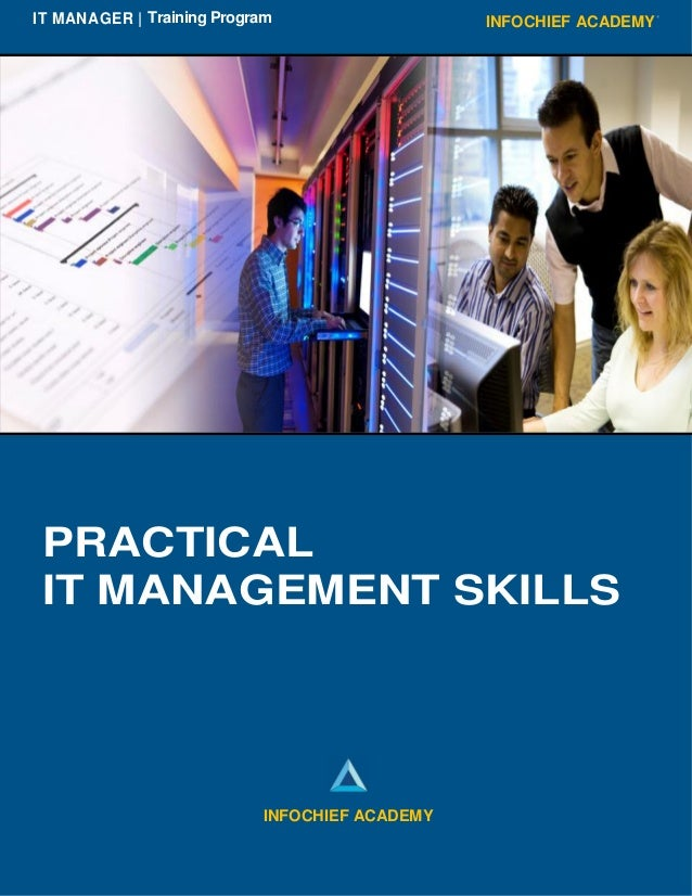 INFOCHIEF ACADEMYIT MANAGER | Training Program PRACTICAL IT MANAGEMENT SKILLS INFOCHIEF ACADEMY
