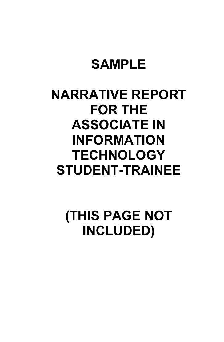 SAMPLE  NARRATIVE REPORT       FOR THE    ASSOCIATE IN    INFORMATION    TECHNOLOGY  STUDENT-TRAINEE    (THIS PAGE NOT    ...