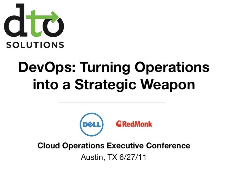 DevOps: IT Operations as a Strategic Weapon