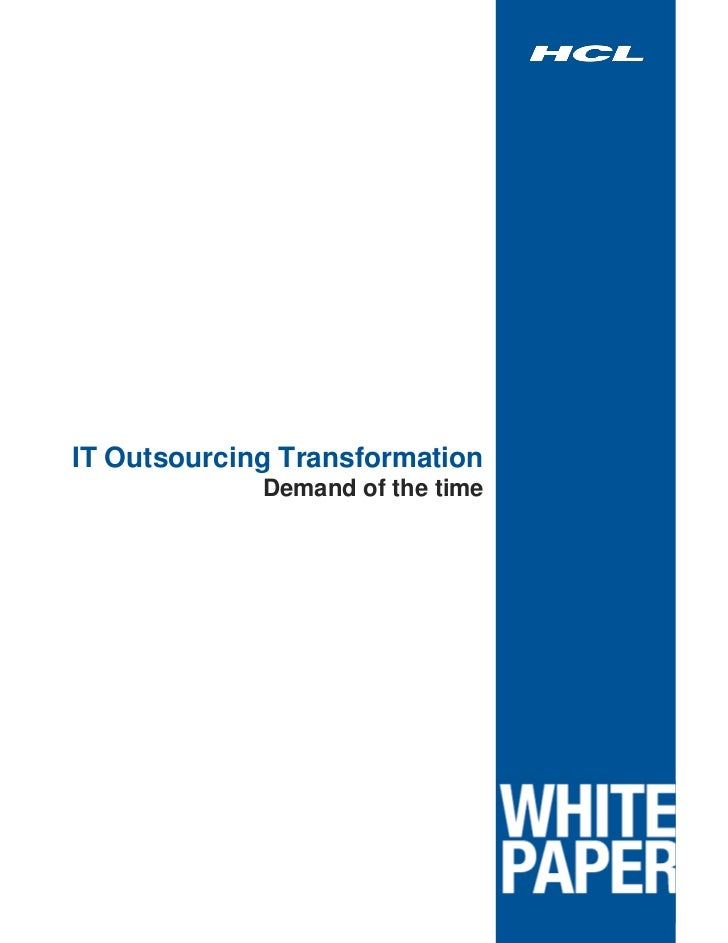 IT Outsourcing Transformation             Demand of the time