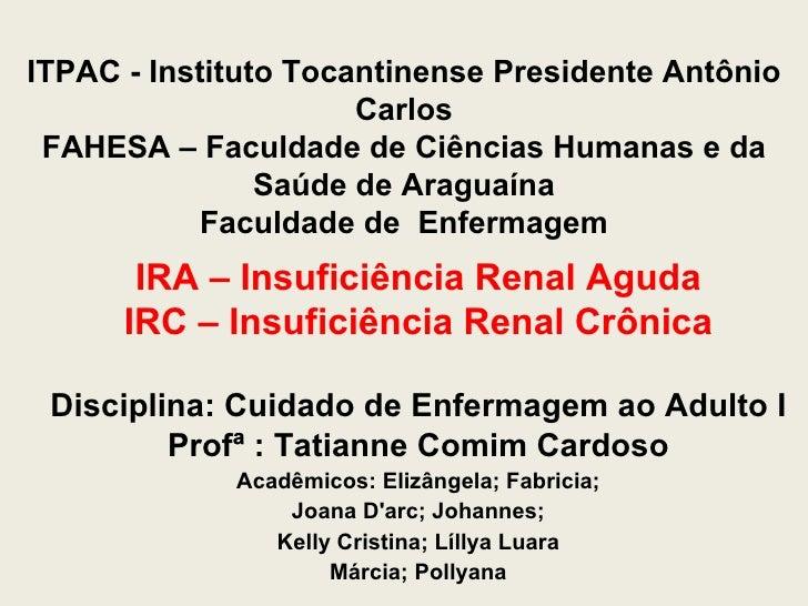 ITPAC - Instituto Tocantinense Presidente Antônio                      Carlos FAHESA – Faculdade de Ciências Humanas e da ...