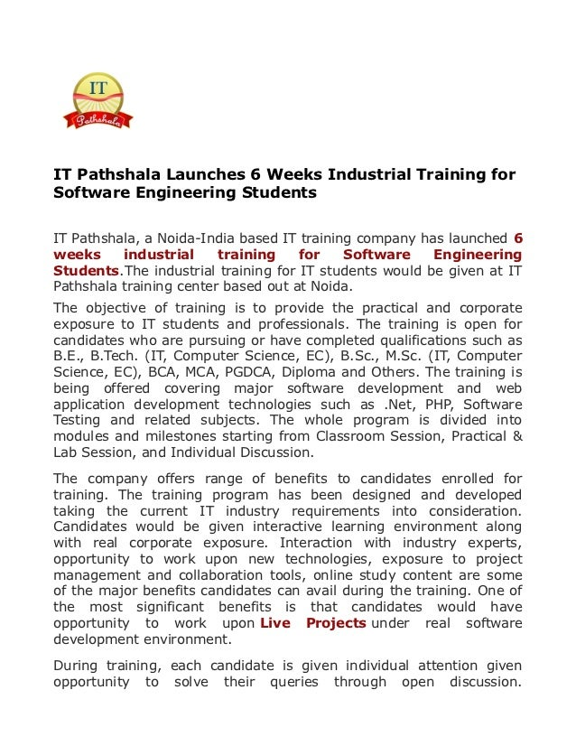 IT Pathshala Launches 6 Weeks Industrial Training forSoftware Engineering StudentsIT Pathshala, a Noida-India based IT tra...