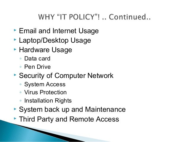 need of e mail and internet policy We need your full name, e-mail address and date be found within their e-mails or in their privacy policy (internet) and off-line (direct mail.