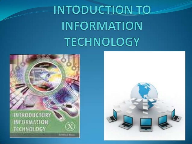 Introduction to Information Technology (IT)