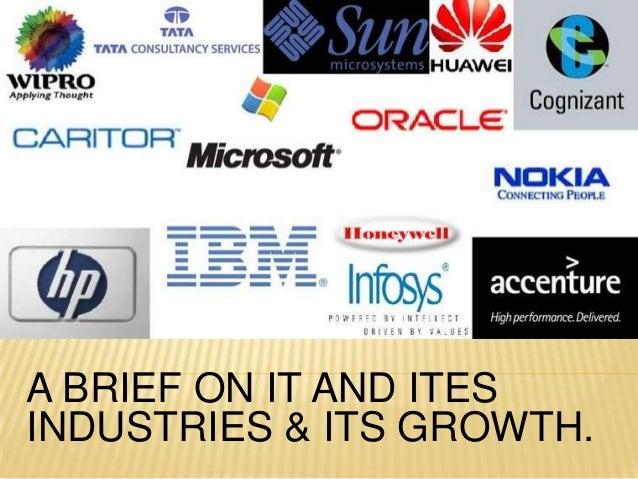 a brief introduction IN IT & ITES INDUSTRIES IN INDIA.