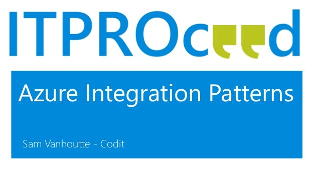 azure track -06- cloud integration patterns for it-pros - itproceed