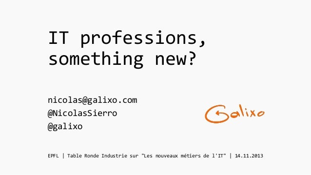 IT professions,something new? | presentation to EPFL IT students