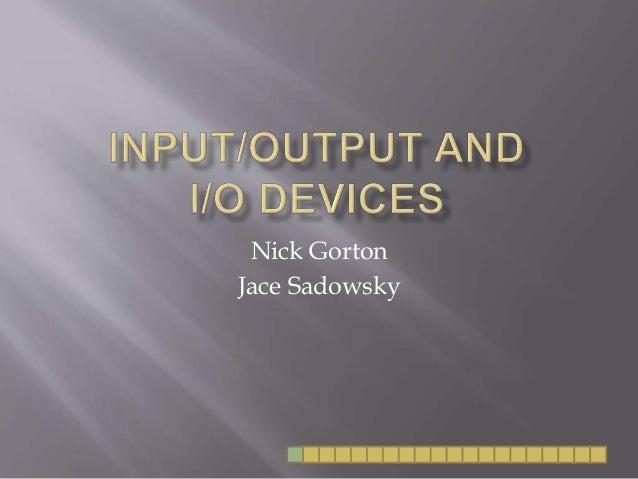 Nick Gorton Jace Sadowsky
