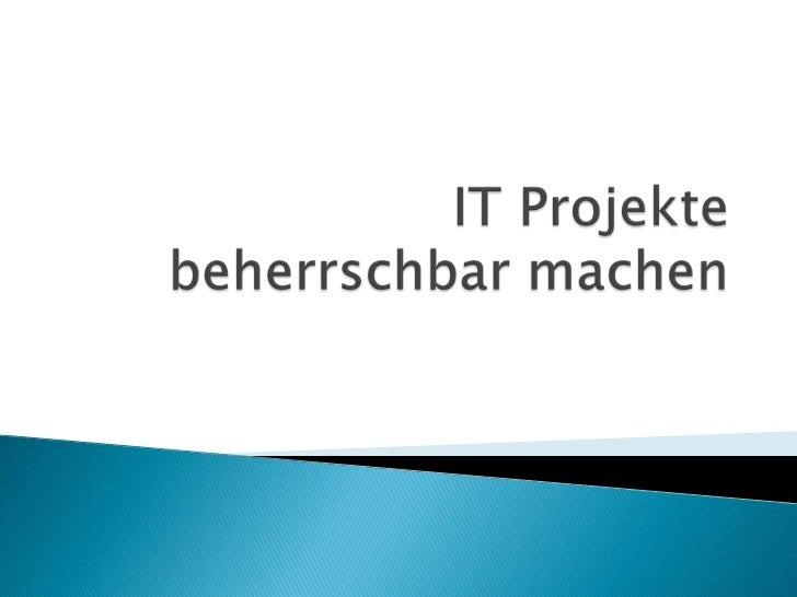"""   Betriff """"IT Projektmanagement""""   Verständnis und Dynamik"""