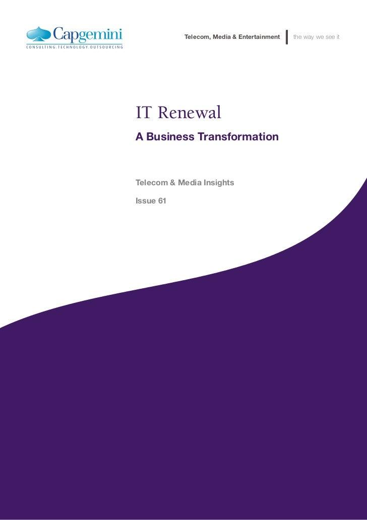 IT Renewal: A Business Transformation