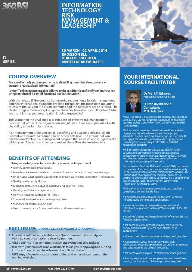 INFORMATION TECHNOLOGY RISK MANAGEMENT & LEADERSHIP  30 MARCH - 02 APRIL 2014 RADISSON BLU DUBAI DEIRA CREEK UNITED ARAB E...