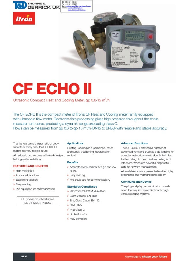 CF ECHO IIUltrasonic Compact Heat and Cooling Meter, qp 0.6-15 m3 /h Thanks to a complete portfolio of body variants of ev...