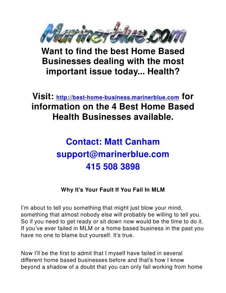 Want to find the best Home Based        Businesses dealing with the most         important issue today... Health?      Vis...