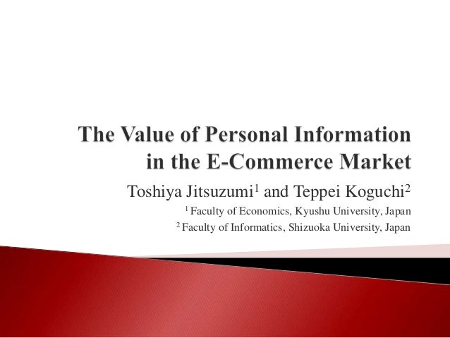 The Value of Personal Information in the E-Commerce Market