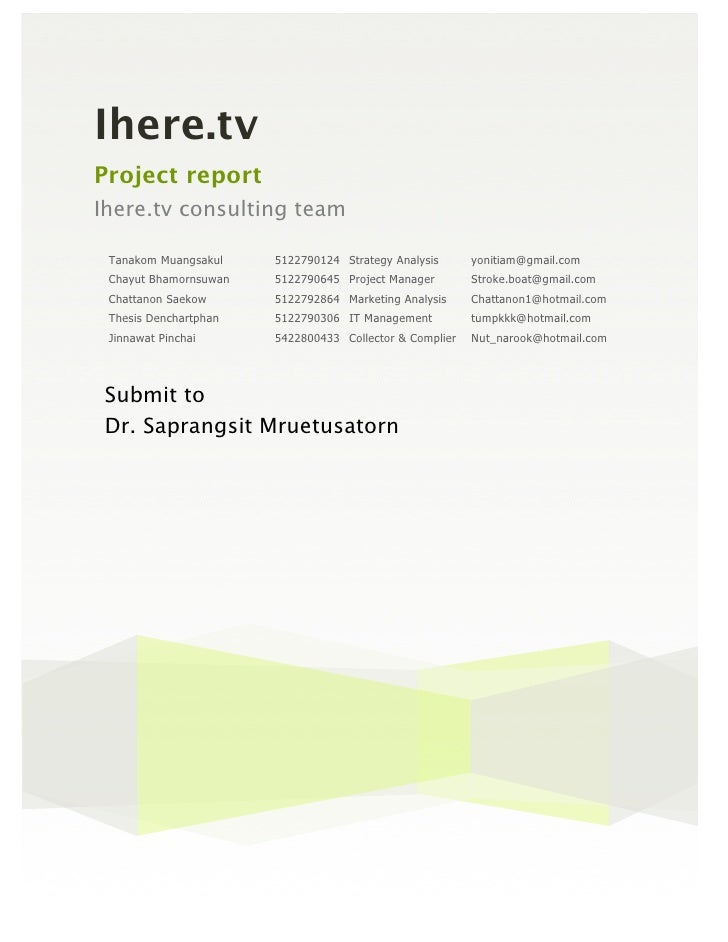 Ihere.tvProject reportIhere.tv consulting team Tanakom Muangsakul    5122790124 Strategy Analysis      yonitiam@gmail.com ...
