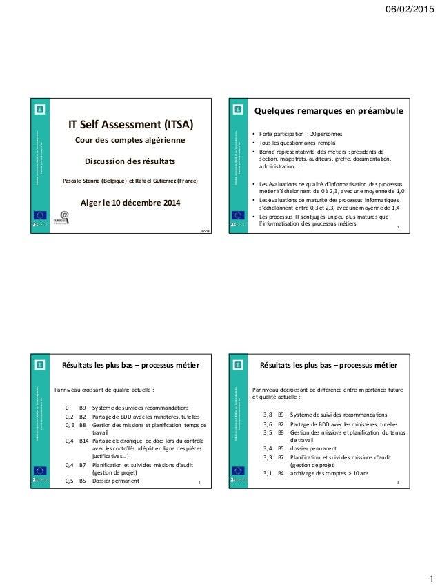 06/02/2015 1 © OCDE Initiativeconjointedel'OCDEetdel'Unioneuropéenne, financéeprincipalementparl'UE IT Self Assessment (IT...