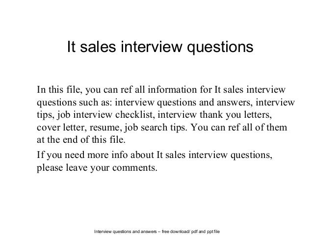 Interview questions and answers – free download/ pdf and ppt file It sales interview questions In this file, you can ref a...