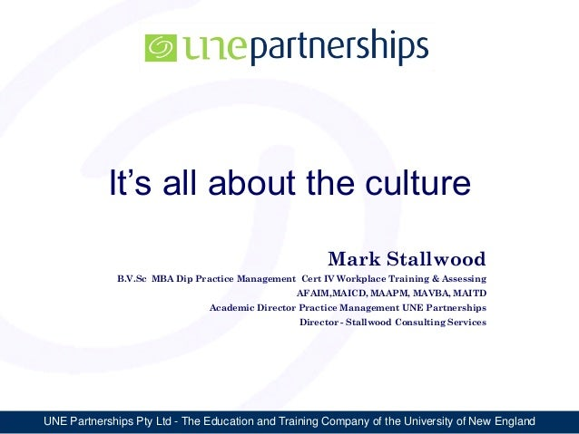 UNE Partnerships Pty Ltd - The Education and Training Company of the University of New EnglandIt's all about the cultureMa...