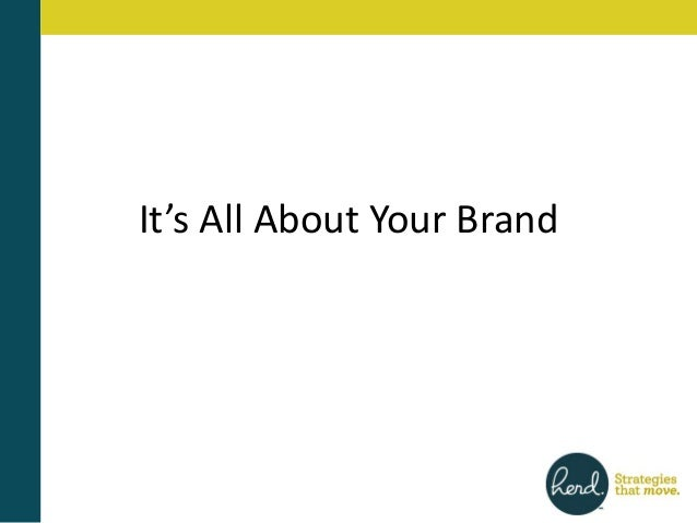 Its all about your brand