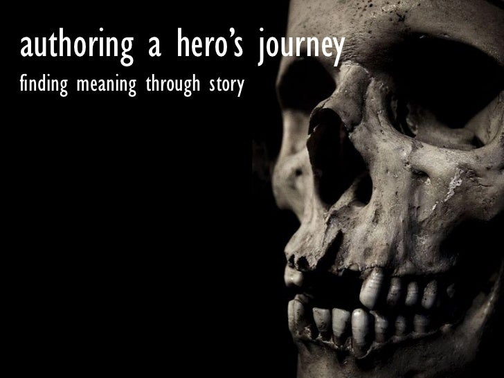 authoring a hero's journey: finding meaning through story