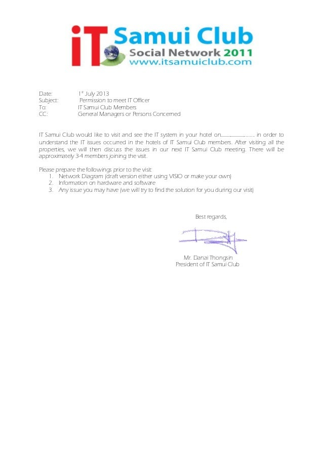 Date: 1st July 2013 Subject: Permission to meet IT Officer To: IT Samui Club Members CC: General Managers or Persons Conce...