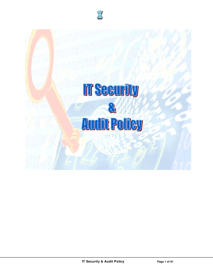 IT Security & Audit Policy   Page 1 of 91