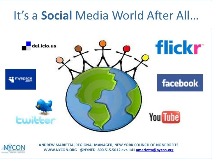 It's a Social Media World After All…<br />ANDREW MARIETTA, REGIONAL MANAGER, NEW YORK COUNCIL OF NONPROFITSWWW.NYCON.ORG  ...