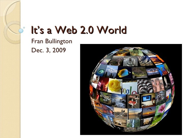 It'S A Web 2 World