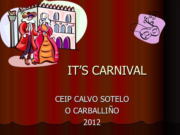 It's carnival