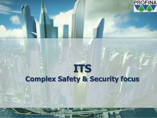ITSComplex Safety & Security focus