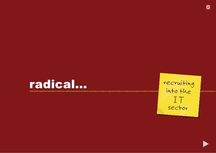 recruiting radical...                                                                                                     ...