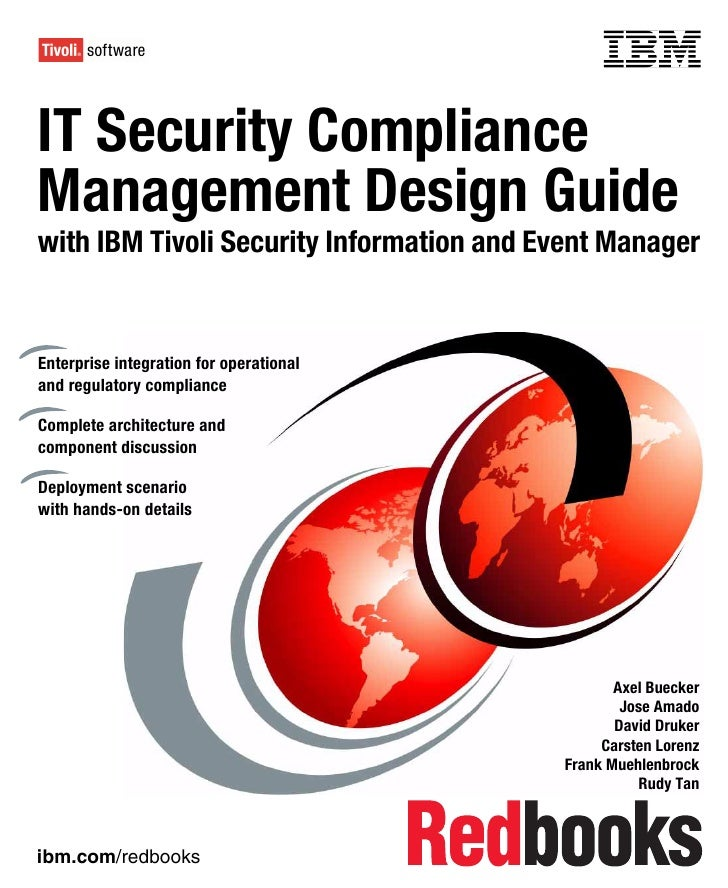 Front coverIT Security ComplianceManagement Design Guidewith IBM Tivoli Security Information and Event ManagerEnterprise i...