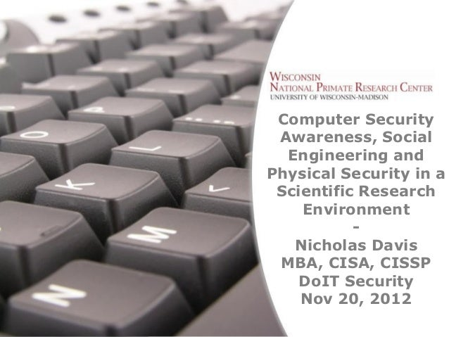 Computer Security                  Awareness, Social                   Engineering and                 Physical Security i...