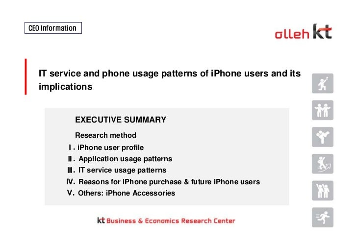 CEO Information <br />IT service and phone usage patterns of iPhone users and its implications <br />EXECUTIVE SUMMARY<br ...