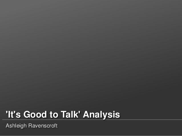 'It's Good to Talk' Analysis Ashleigh Ravenscroft