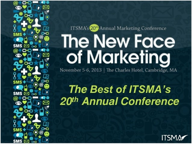 The Best of ITSMA's 20th Annual Conference