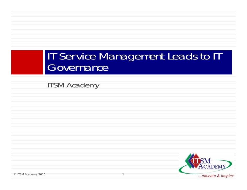 IT Service Management Leads to IT                        Governance                        ITSM A d                       ...