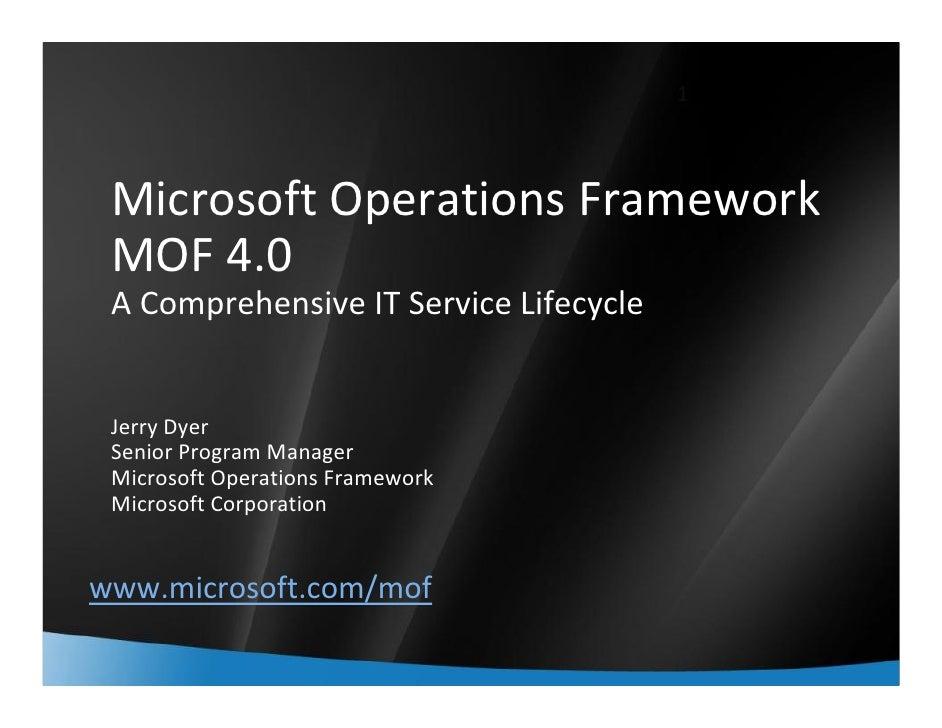 1     MicrosoftOperationsFramework  MOF4.0  AComprehensiveITServiceLifecycle    JerryDyer  SeniorProgramManager ...