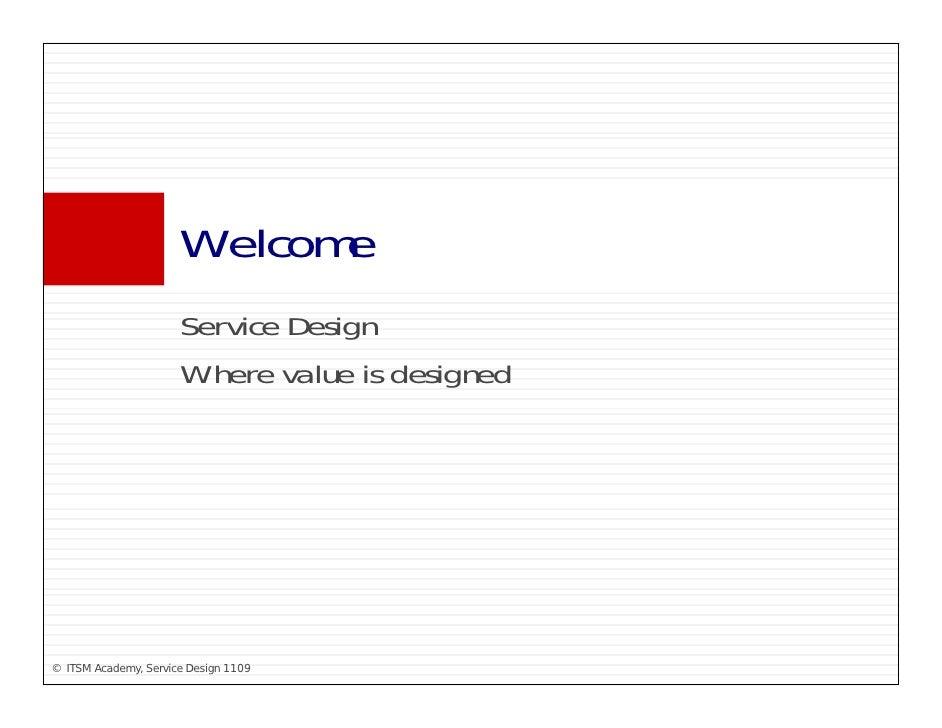 Welcome                       W l                       Service Design                       S i D i                      ...