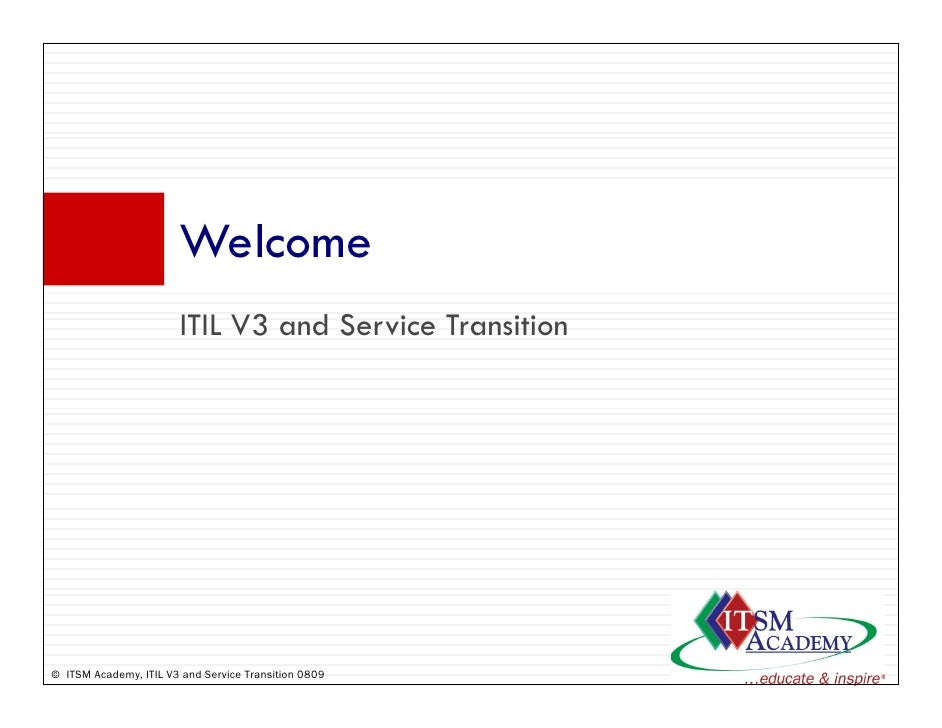Welcome                        W l                        ITIL V3 and S i T                                  d Service Tra...