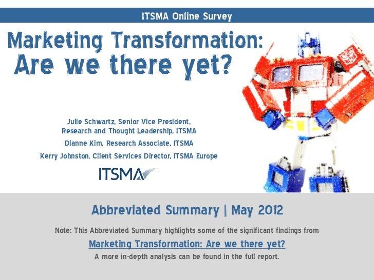 ITSMA Online Survey: Marketing Transformation: Are we there yet?