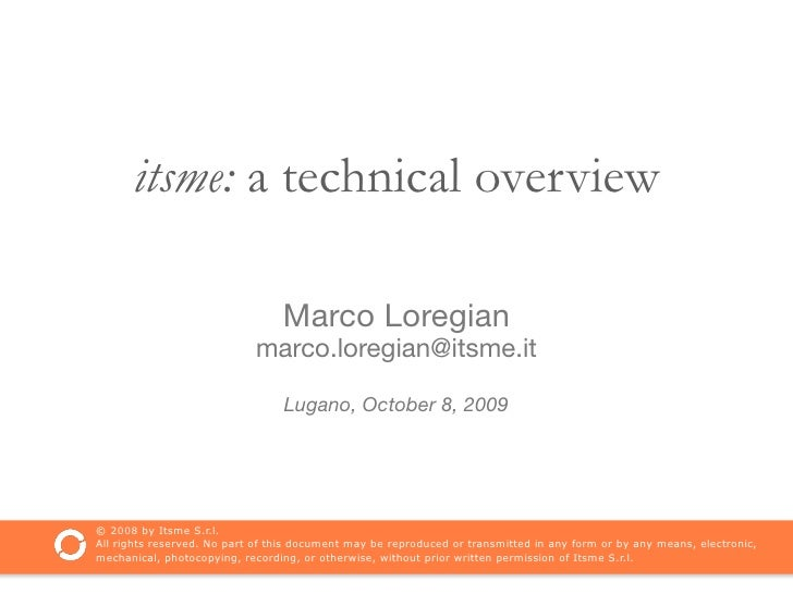 itsme: a technical overview                                   Marco Loregian                             marco.loregian@it...