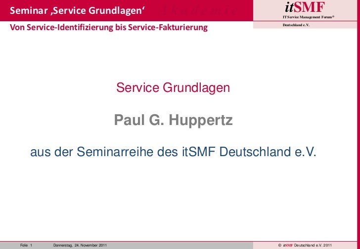 itSMF-Akademie - Seminar 'Service Grundlagen' 2011-11-24 V02.01.00
