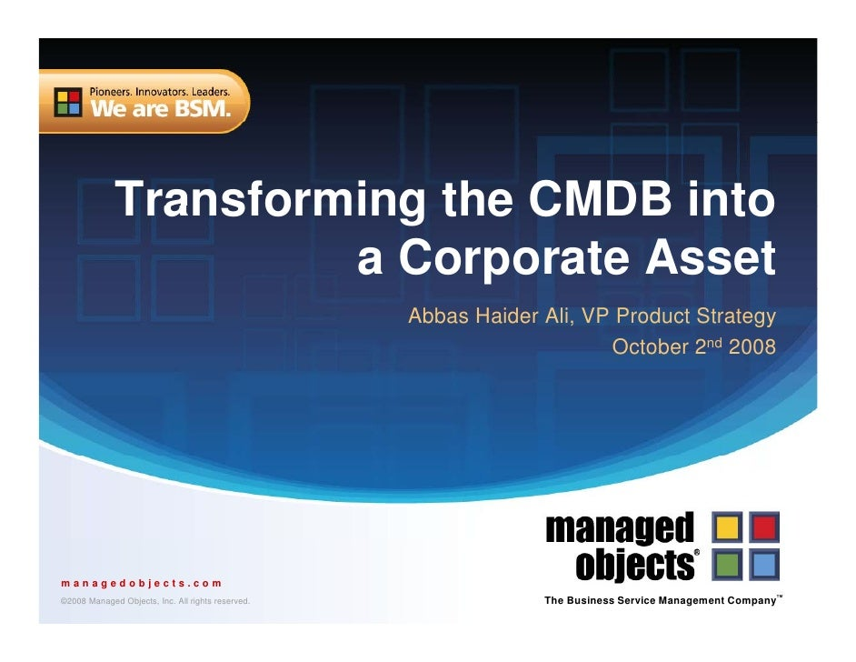 Transforming the CMDB into                       a Corporate Asset                                                    Abba...
