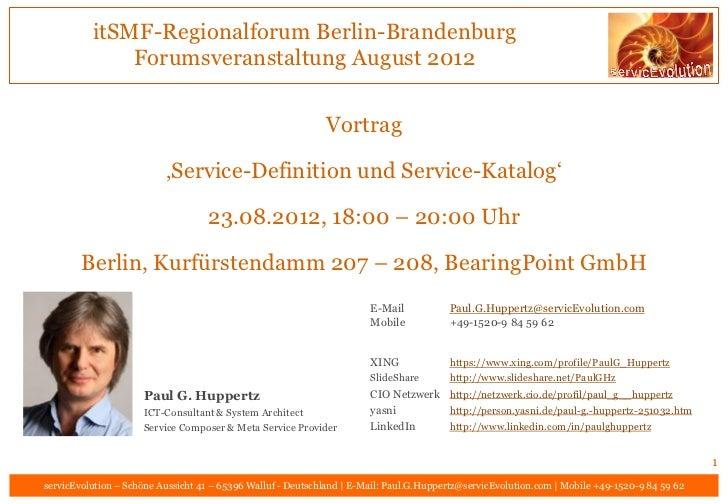 itSMF-Regionalforum Berlin-Brandenburg              Forumsveranstaltung August 2012                                       ...