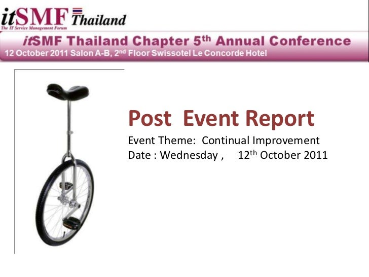 Post Event ReportEvent Theme: Continual ImprovementDate : Wednesday , 12th October 2011